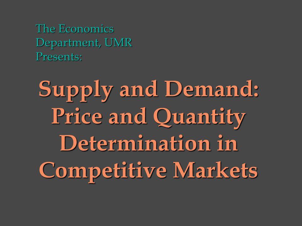u Demand u Supply u Equilibrium and Disequilibrium Starring