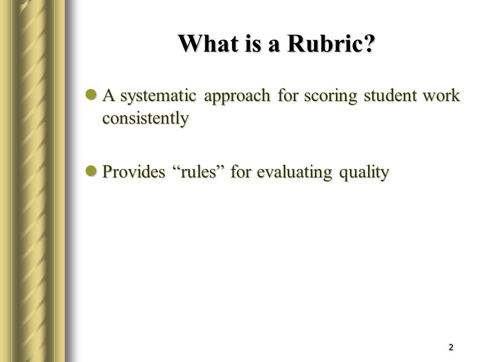 3 Rubrics: Why Use Them.