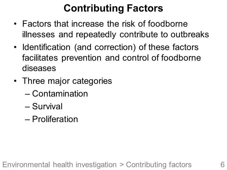 27 Environmental health investigation Example Food Flow through Facility > Env't health assessment