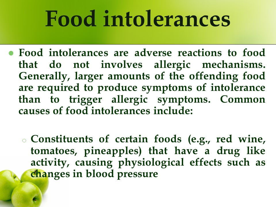 Food intolerances Food intolerances are adverse reactions to food that do not involves allergic mechanisms. Generally, larger amounts of the offending