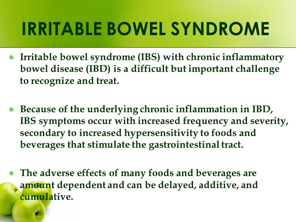 Irritable bowel syndrome (IBS) with chronic inflammatory bowel disease (IBD) is a difficult but important challenge to recognize and treat. Because of
