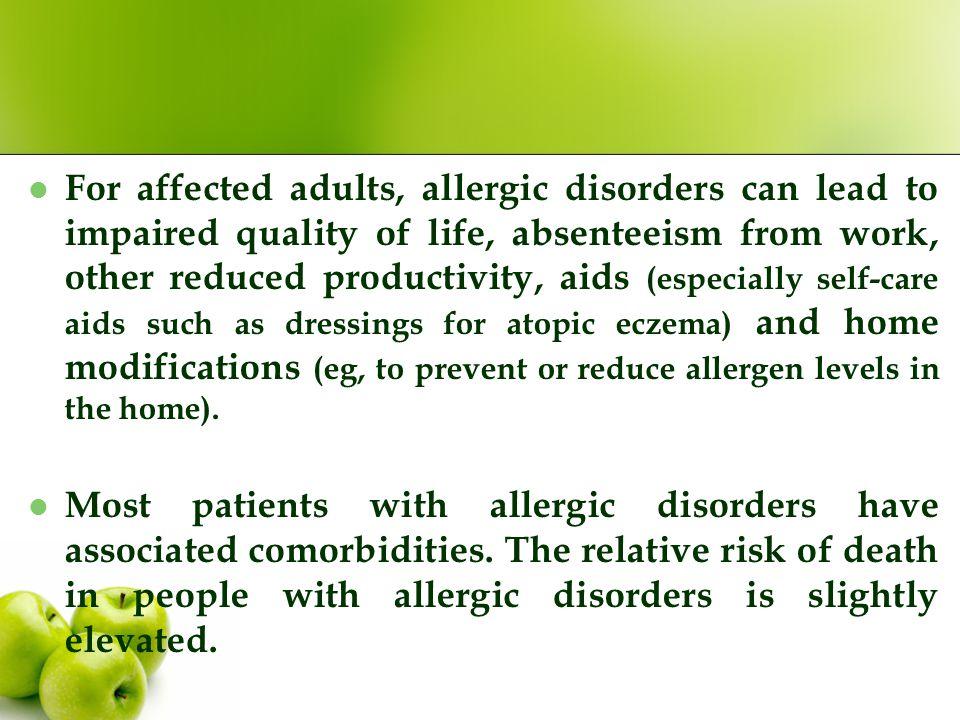 Non-allergic disorders often erroneously attributed to allergy o Migraines o Irritable bowel syndrome o Chronic fatigue syndrome Autoimmune disorders: o Vasculitis o SLE/Systemic Lupus Erythematosus