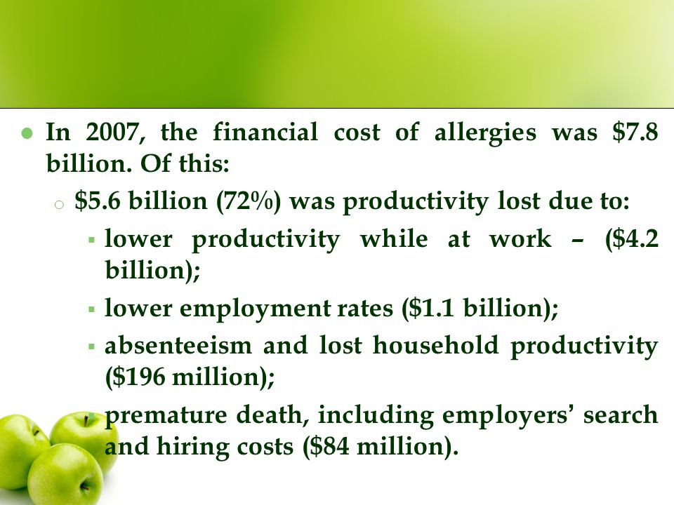 $1.2 billion (15%) was the direct health system expenditure of which: o allergic asthma was an estimated $808 million; and o non-asthma allergy (NAA) was an estimated $349 million; o $262 million (3%) was other indirect costs such as aids and home modifications and the bring-forward of funeral costs; o $783 million (10%) was the deadweight loss from transfers including welfare payments (mainly Disability Support Pension and Carer Payment) and taxation forgone.