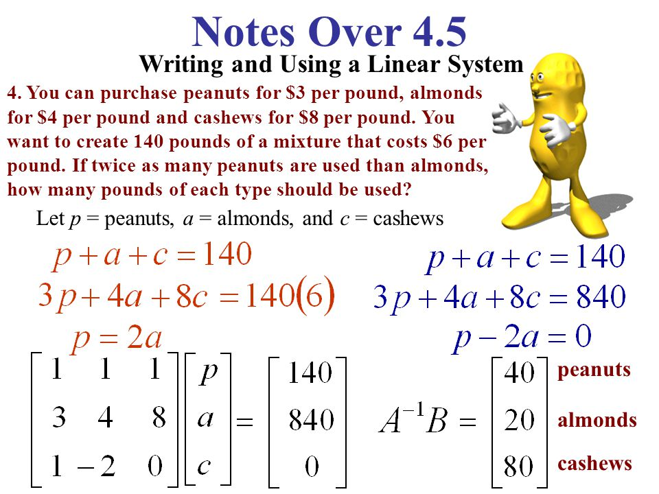 Notes Over 4.5 Solving a Linear System Use an Inverse Matrix to solve the linear system.