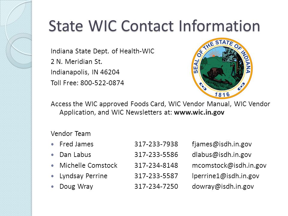 State WIC Contact Information Indiana State Dept. of Health-WIC 2 N.