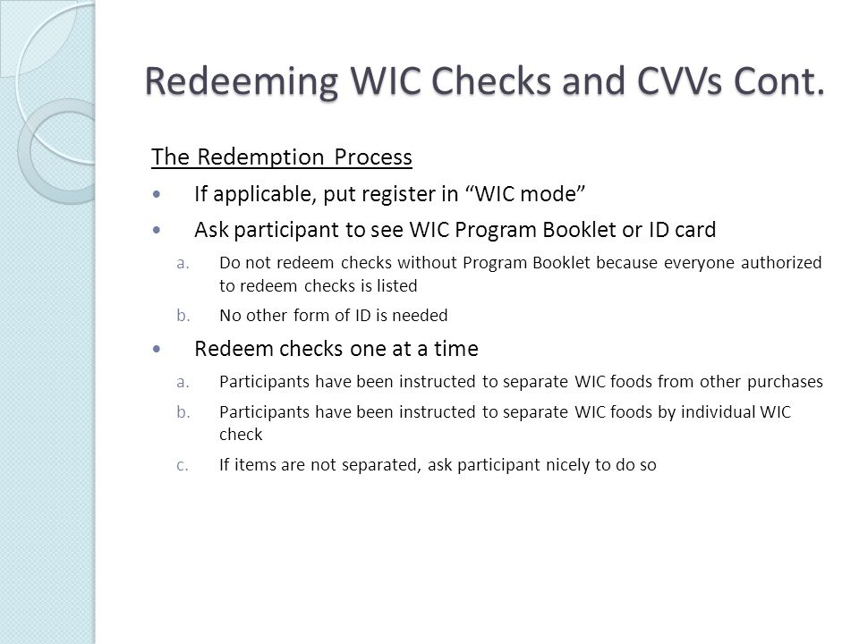 Redeeming WIC Checks and CVVs Cont.