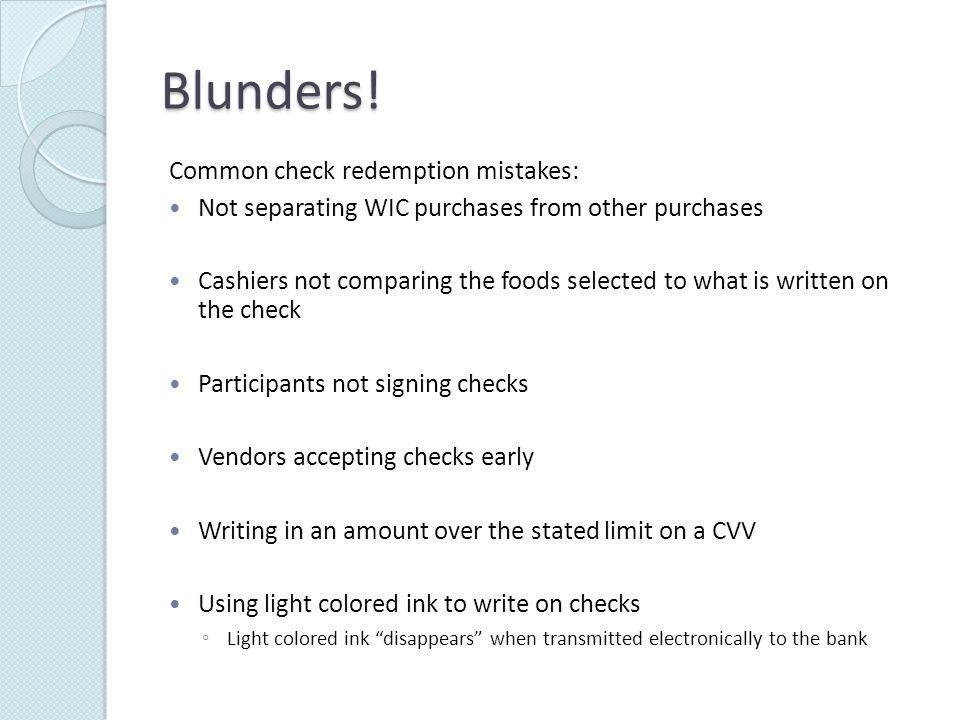 Blunders.