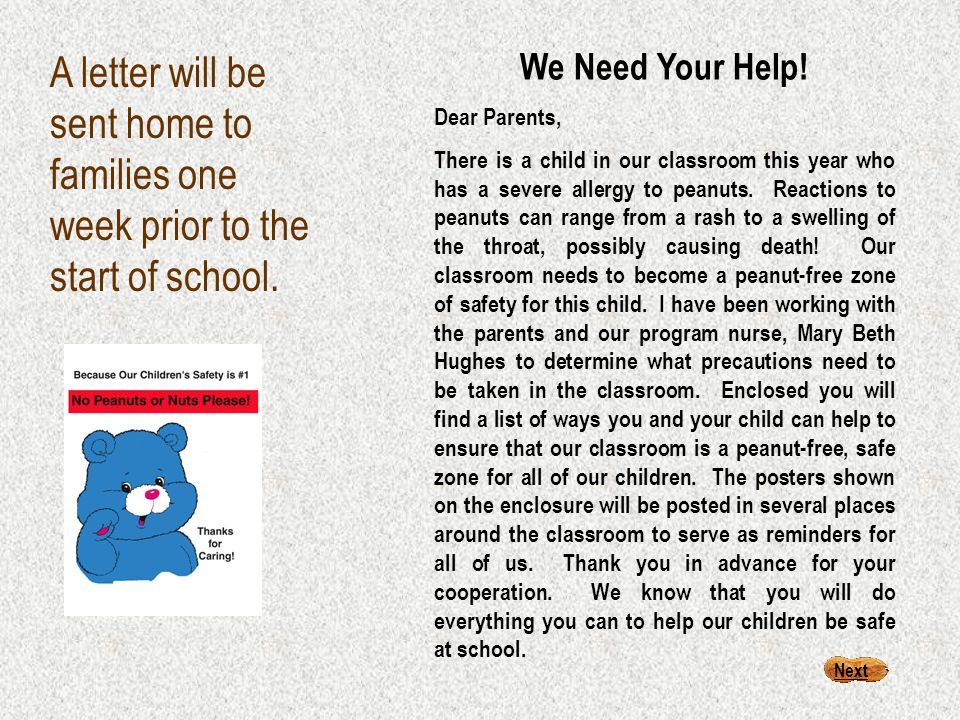 Awareness posters will be posted in the classroom and in appropriate places throughout the school.