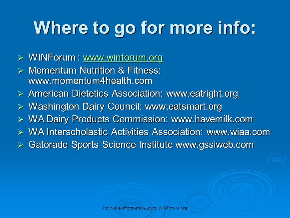 EAT, DRINK, WIN! For more information, go to WINForum.org
