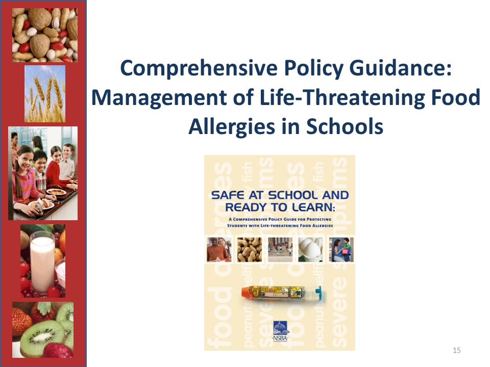 15 Comprehensive Policy Guidance: Management of Life-Threatening Food Allergies in Schools