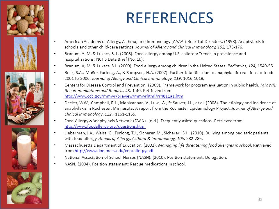 33 REFERENCES American Academy of Allergy, Asthma, and Immunology (AAAAI) Board of Directors.