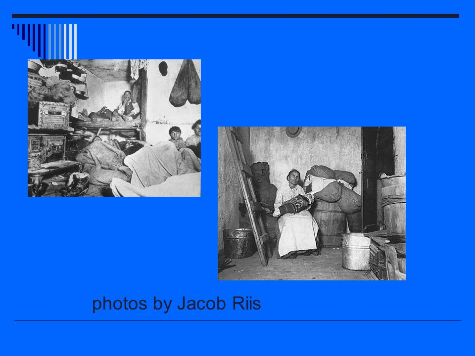 photos by Jacob Riis
