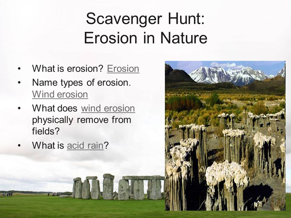 What is erosion. ErosionErosion Name types of erosion.