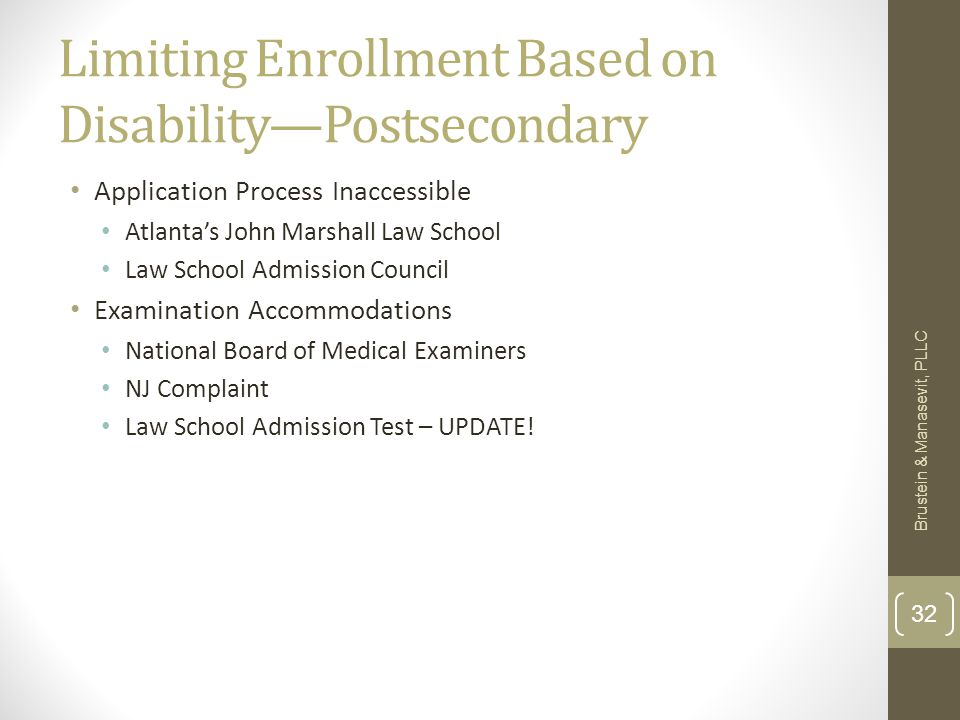 Limiting Enrollment Based on Disability—Postsecondary Application Process Inaccessible Atlanta's John Marshall Law School Law School Admission Council