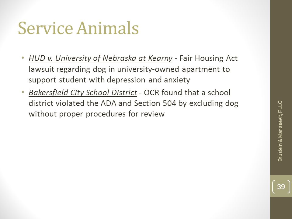 Service Animals HUD v. University of Nebraska at Kearny - Fair Housing Act lawsuit regarding dog in university-owned apartment to support student with