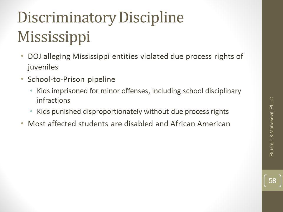Discriminatory Discipline Mississippi DOJ alleging Mississippi entities violated due process rights of juveniles School-to-Prison pipeline Kids impris