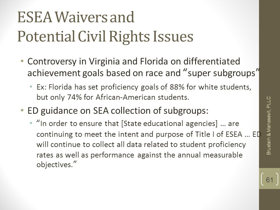 """ESEA Waivers and Potential Civil Rights Issues Controversy in Virginia and Florida on differentiated achievement goals based on race and """"super subgro"""