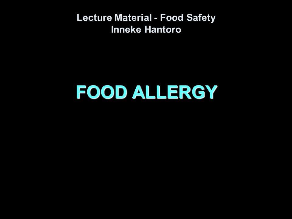 FOOD ALLERGY Lecture Material - Food Safety Inneke Hantoro