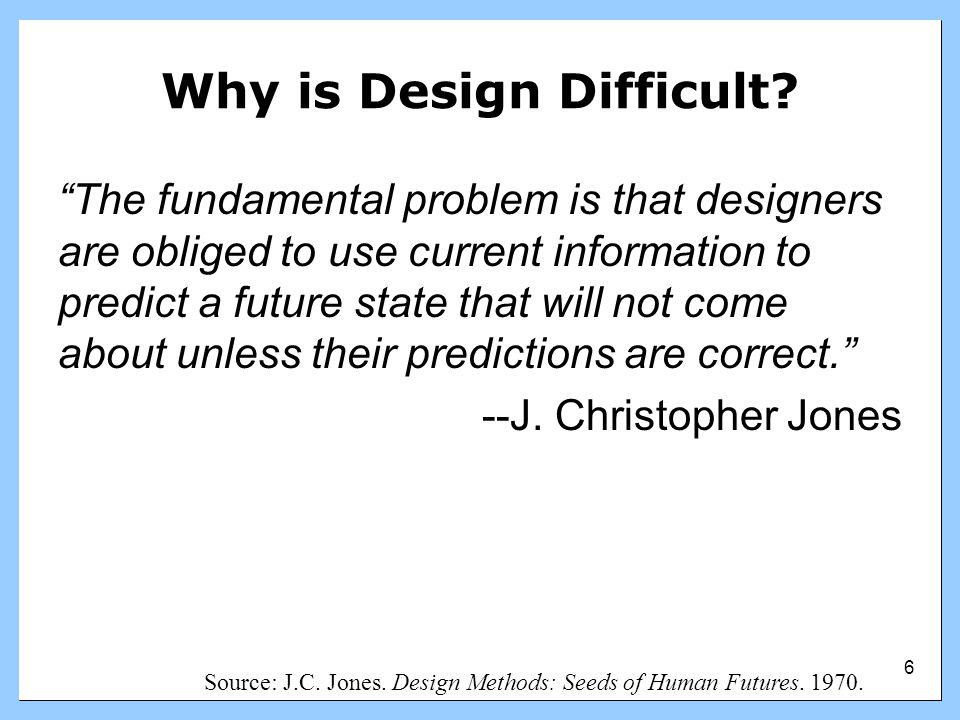 7 Outline Introduction to Design Introduction to HCD Introduction to P-Tab P-Tab and the Design Process –Brainstorming –Design Patterns –Interactivity –Metaphors Conclusion