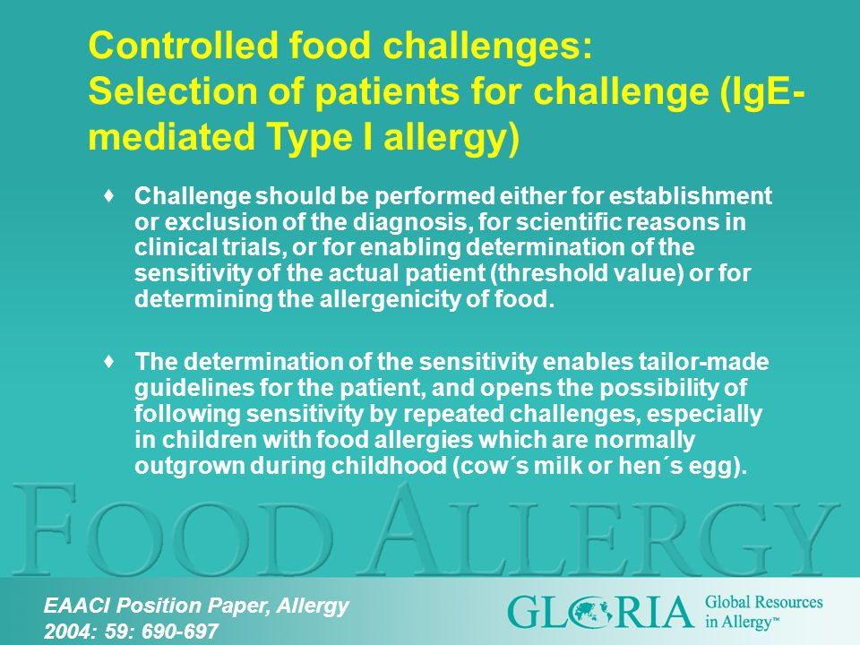  Challenge should be performed either for establishment or exclusion of the diagnosis, for scientific reasons in clinical trials, or for enabling determination of the sensitivity of the actual patient (threshold value) or for determining the allergenicity of food.
