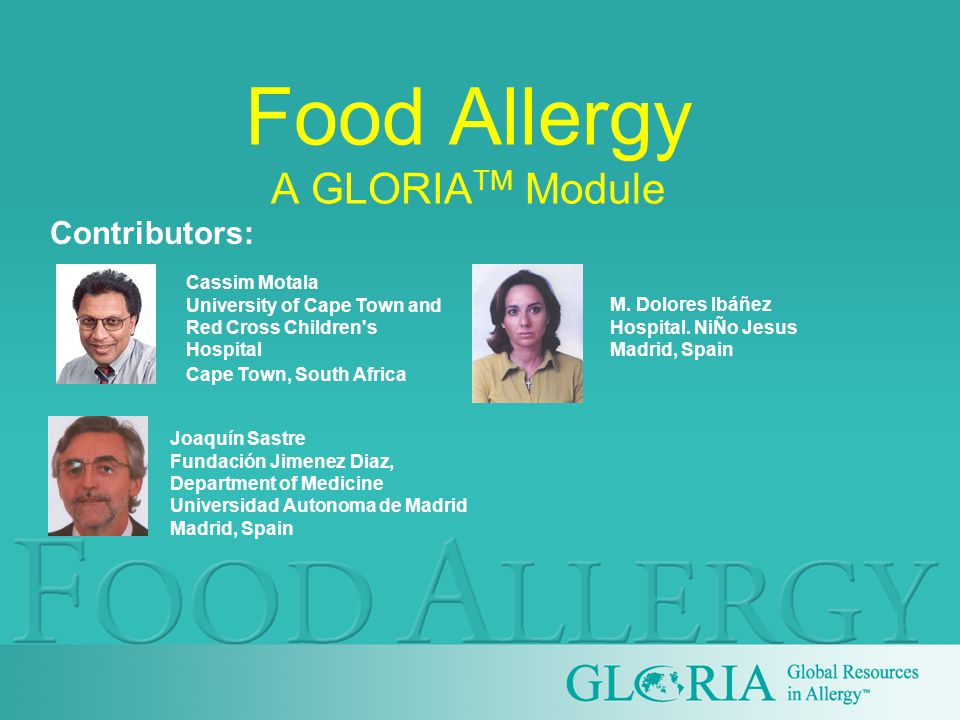 IgE mediated: Gastrointestinal: Oral allergy syndrome, gastrointestinal, anaphylaxis Cutaneous:Uriticaria, angioedema, morbilliform rashes, flushing Respiratory:Rhinoconjunctivitis, bronchospasm, wheezing, anaphylactic shock Generalized:Any or all of the above Adapted from J Allergy Clin Immunol 2004;113:808-809 Food allergy: Clinical manifestations
