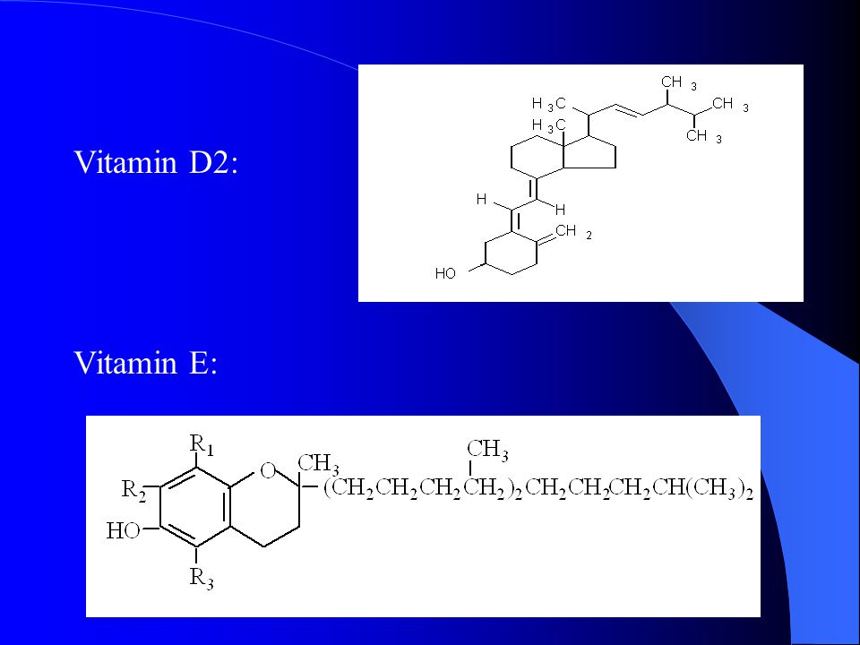 Vitamin D2: Vitamin E: