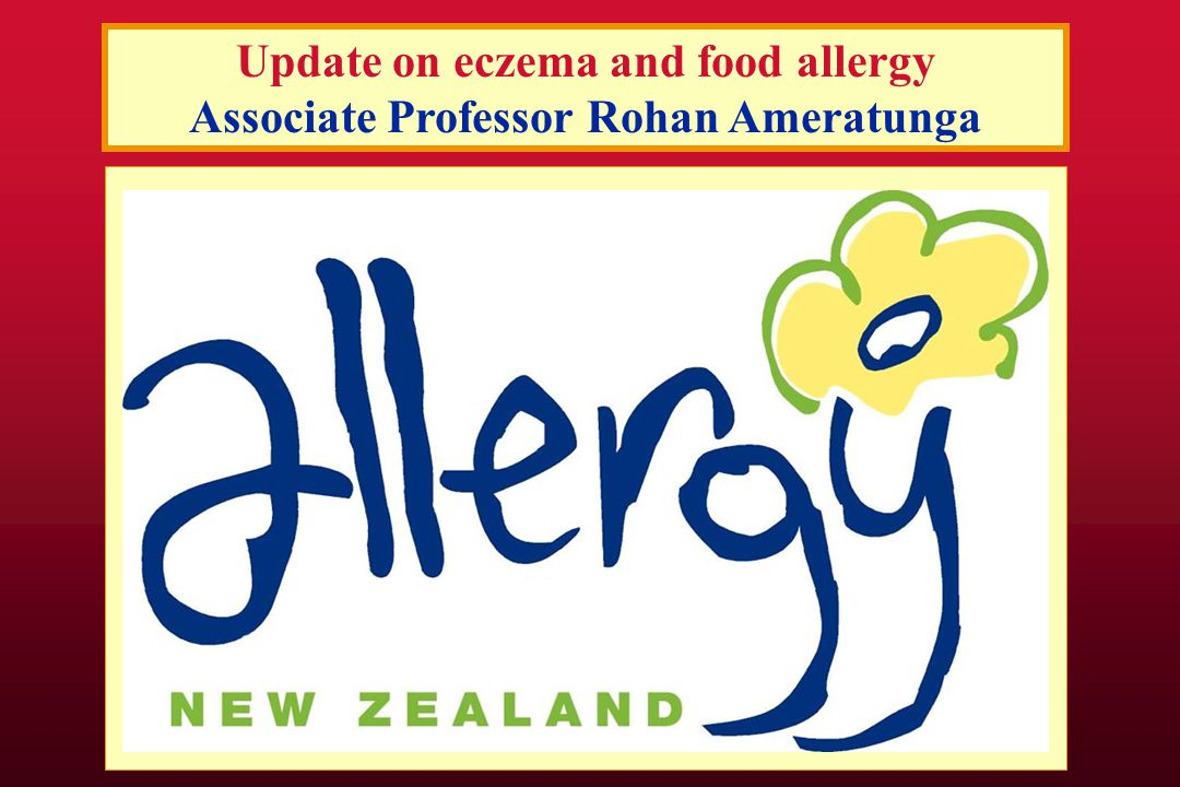 Pilot study of Plunket Clinics in Auckland FA symptoms FA symptoms- not investigated 8/11 Anaphylaxis 2x patients admitted – not investigated Others: convincing history of Foods triggering symptoms