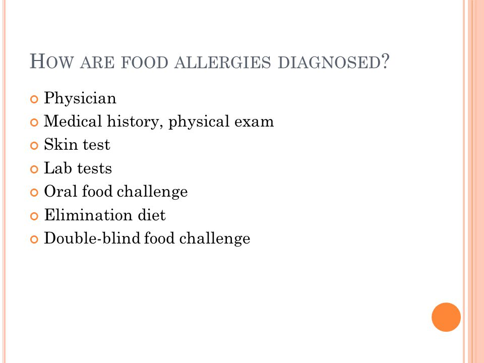 H OW ARE FOOD ALLERGIES DIAGNOSED .
