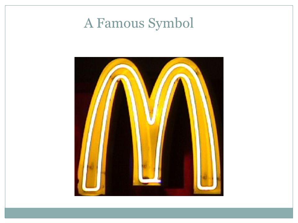 A Famous Symbol