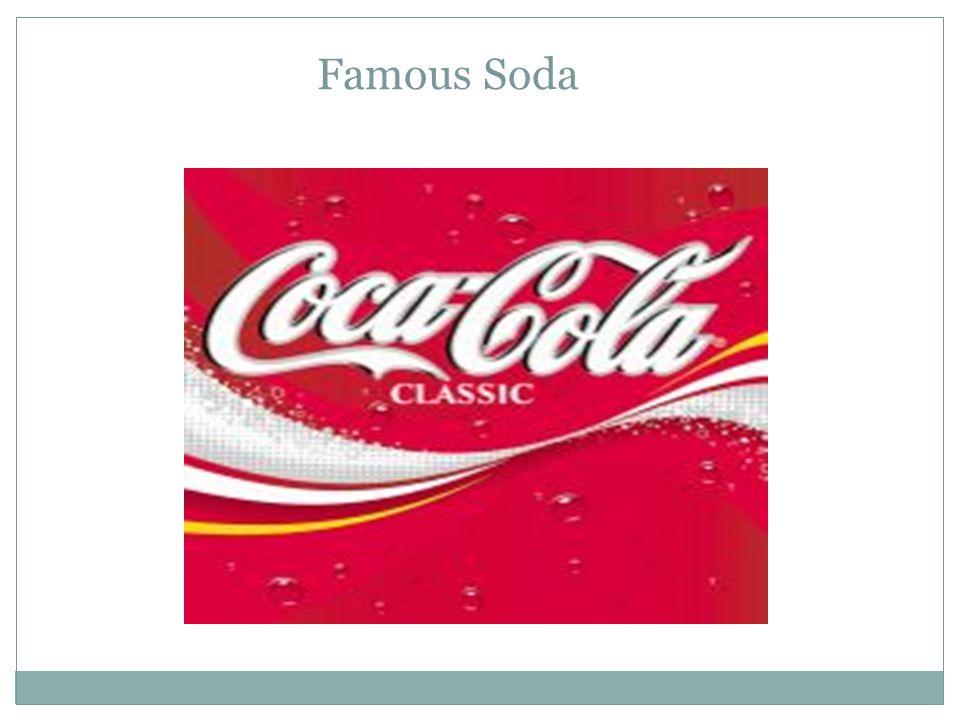 Famous Soda
