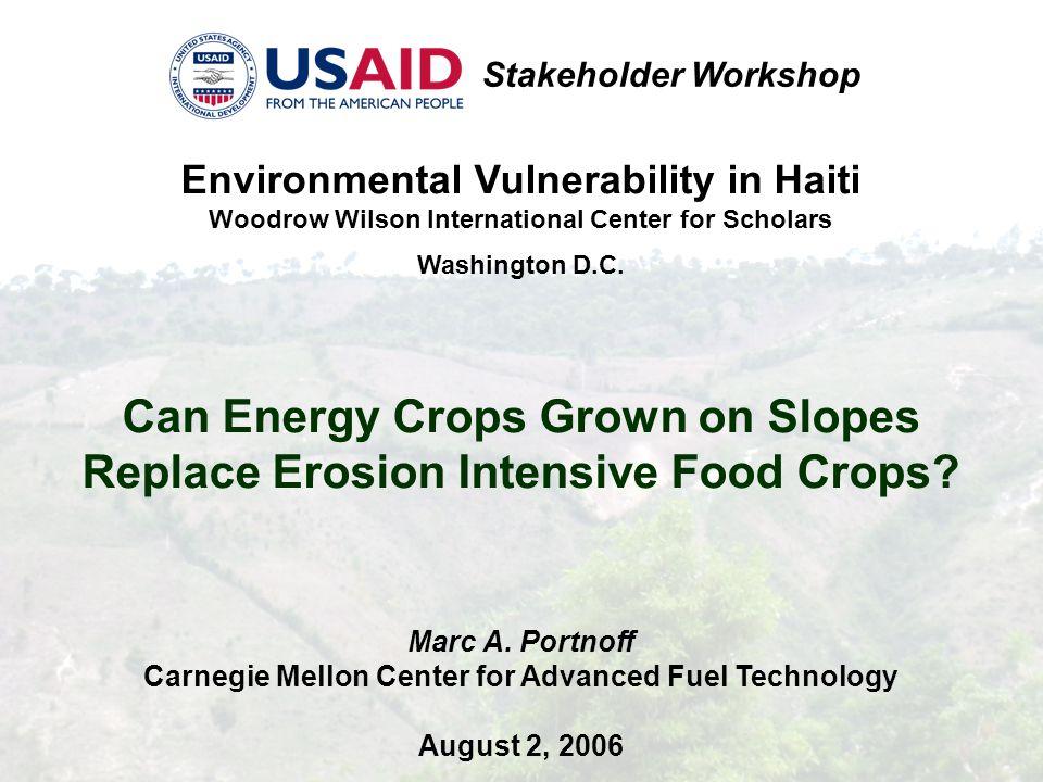 Environmental Vulnerability in Haiti Woodrow Wilson International Center for Scholars Washington D.C.