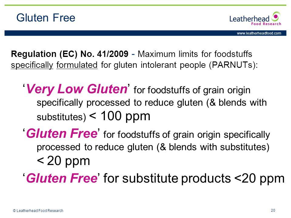 www.leatherheadfood.com 20 © Leatherhead Food Research Regulation (EC) No.
