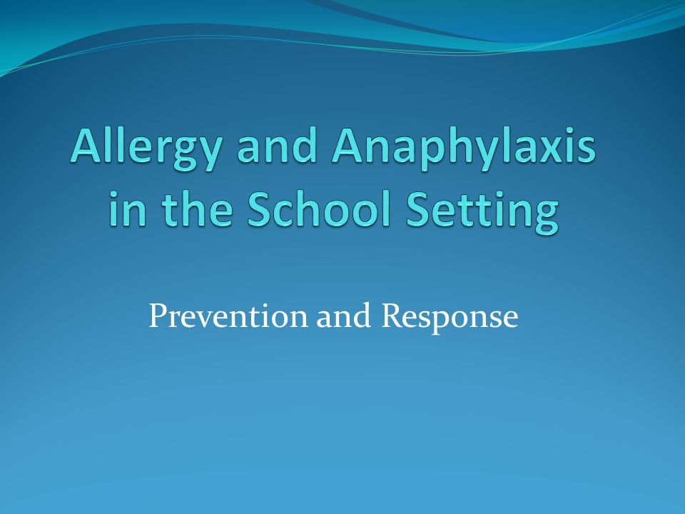 Question 8 What are the steps to take in the event that a student experiences an allergic reaction?