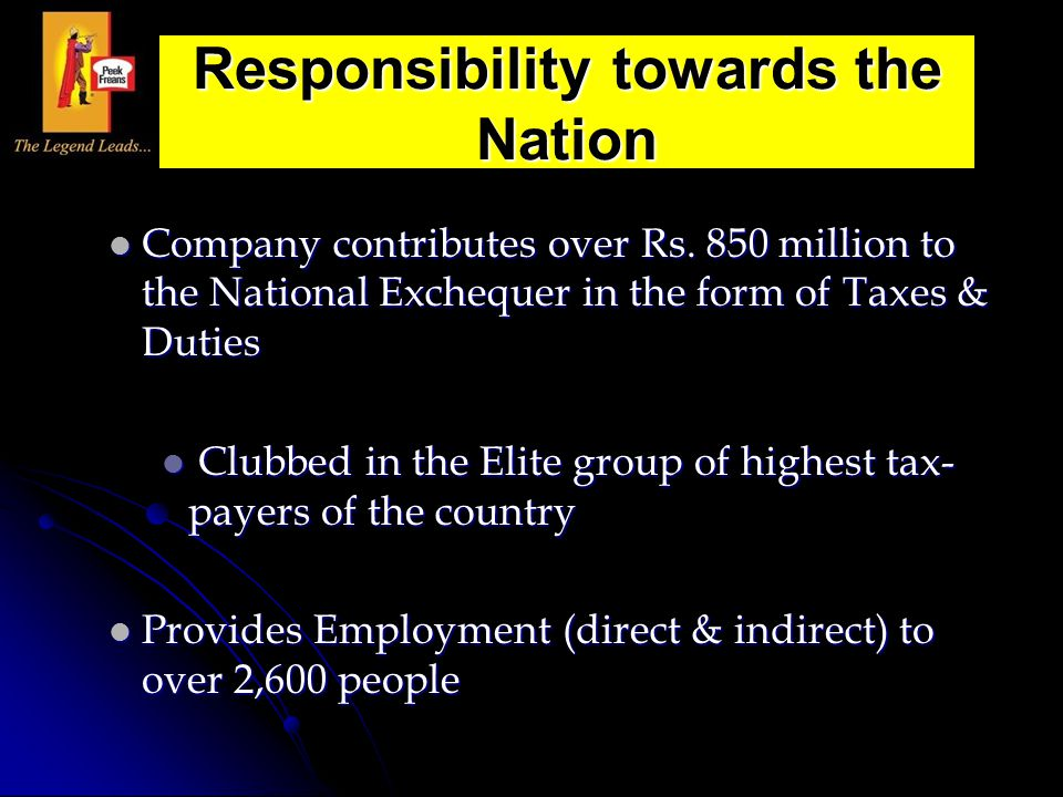 Company contributes over Rs. 850 million to the National Exchequer in the form of Taxes & Duties Company contributes over Rs. 850 million to the Natio