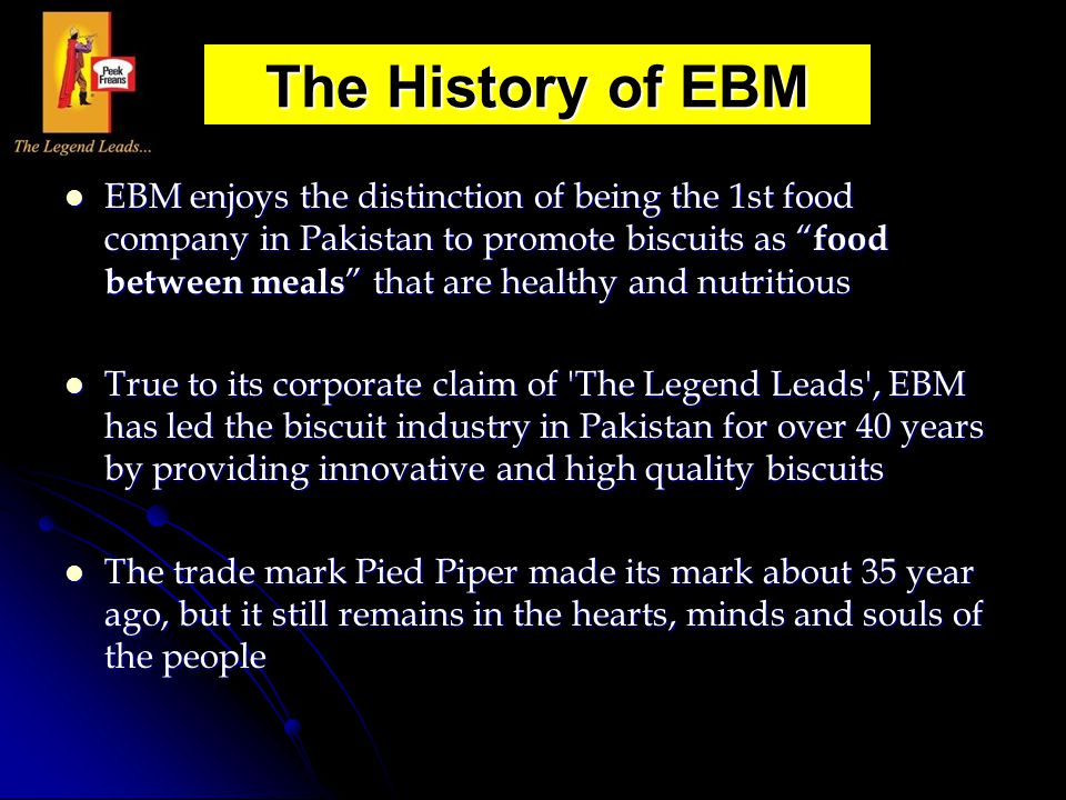 """EBM enjoys the distinction of being the 1st food company in Pakistan to promote biscuits as """" food between meals """" that are healthy and nutritious EBM"""