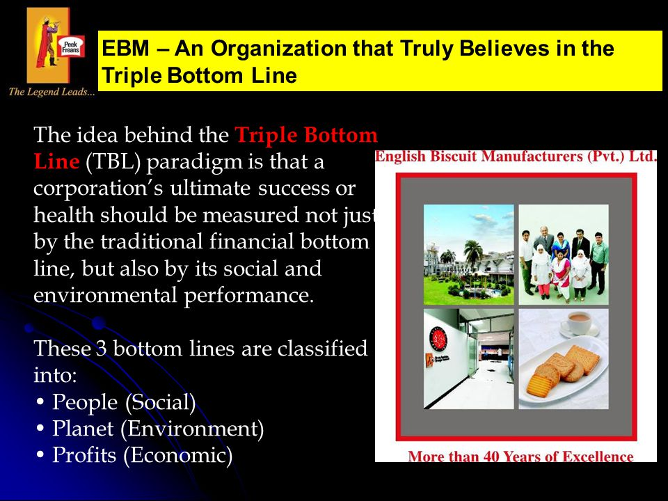 The idea behind the Triple Bottom Line (TBL) paradigm is that a corporation's ultimate success or health should be measured not just by the traditiona