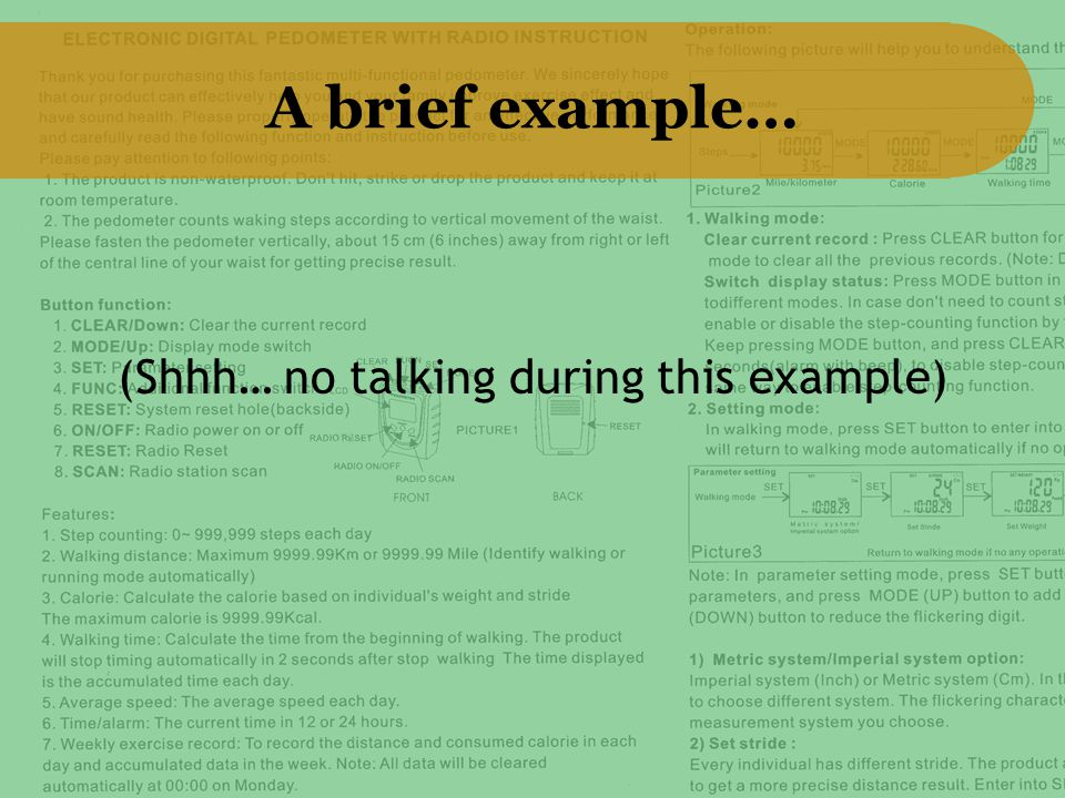 A brief example… (Shhh… no talking during this example)