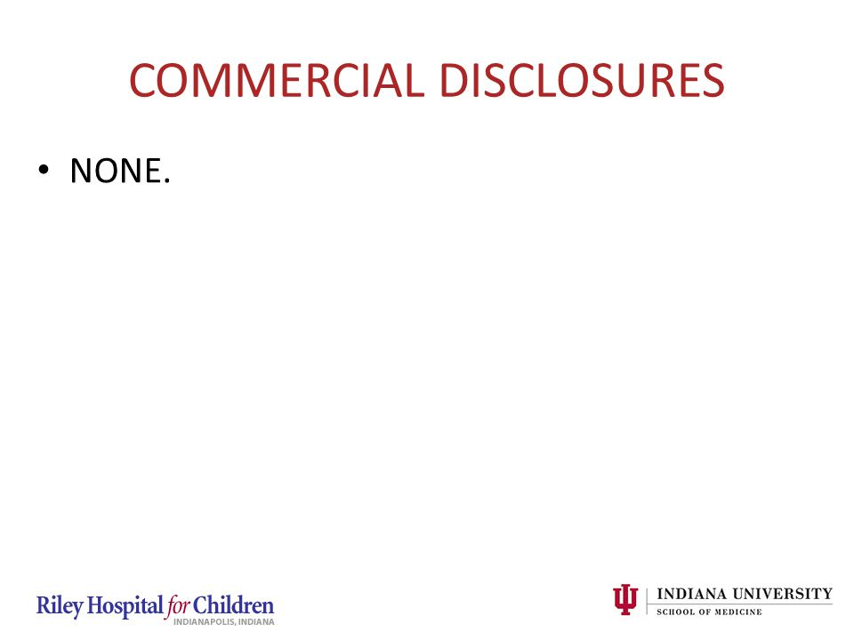 COMMERCIAL DISCLOSURES NONE.
