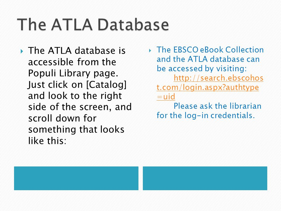  The ATLA database is accessible from the Populi Library page.