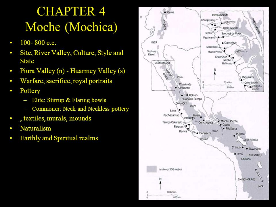 CHAPTER 4 Moche (Mochica) 100- 800 c.e.