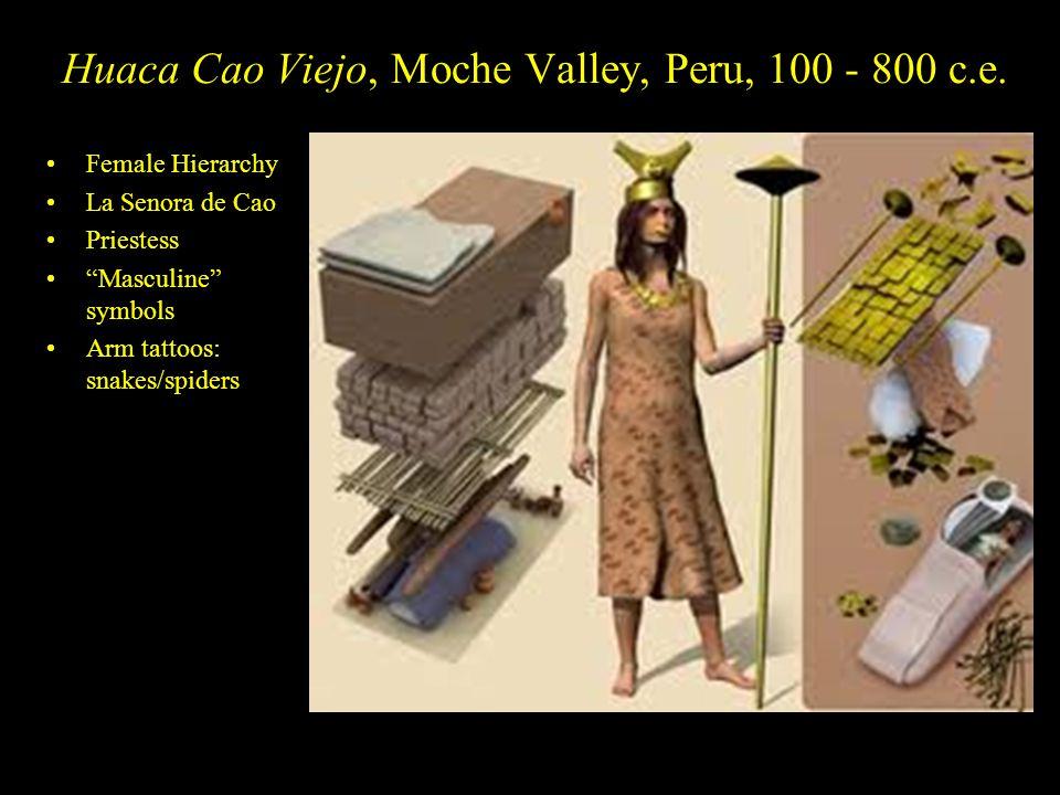 Huaca Cao Viejo, Moche Valley, Peru, 100 - 800 c.e.