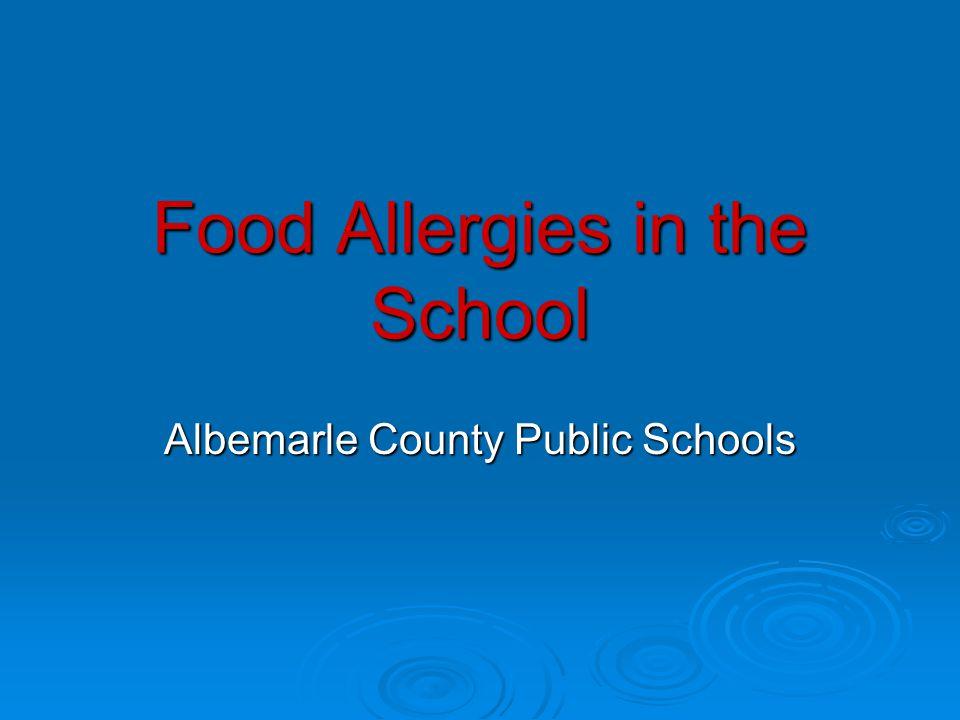 Food Allergies in the School Albemarle County Public Schools