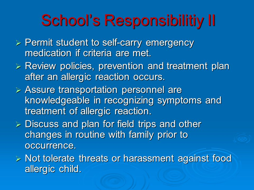 School's Responsibilitiy II  Permit student to self-carry emergency medication if criteria are met.