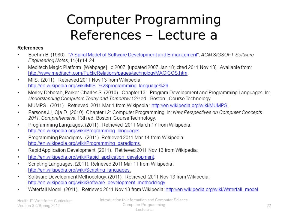 Computer Programming References – Lecture a References Boehm B, (1986).