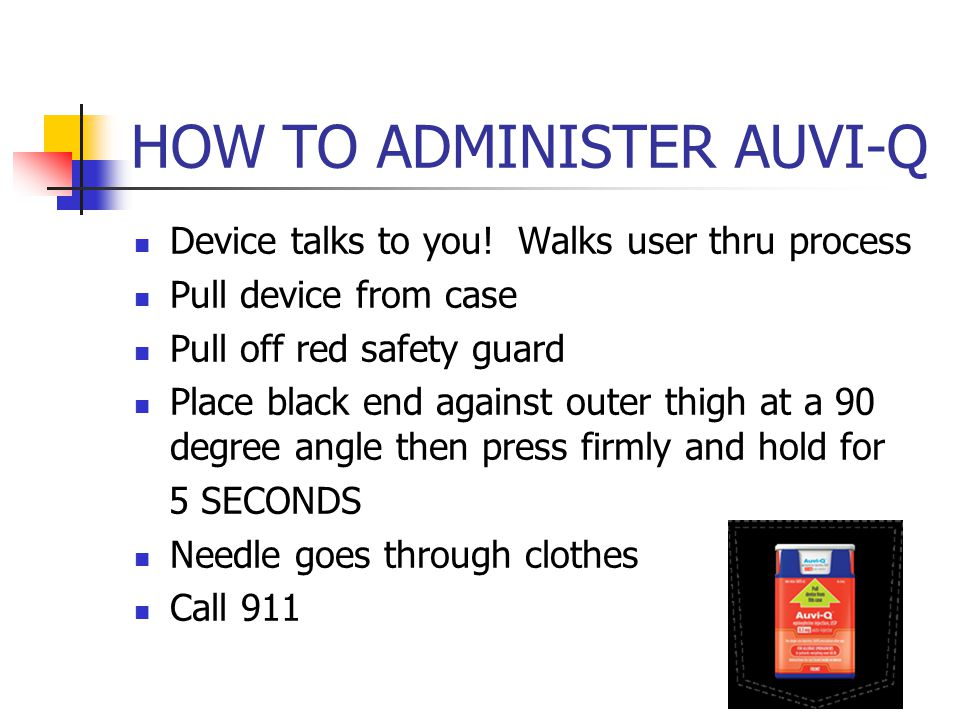 HOW TO ADMINISTER AUVI-Q Device talks to you.