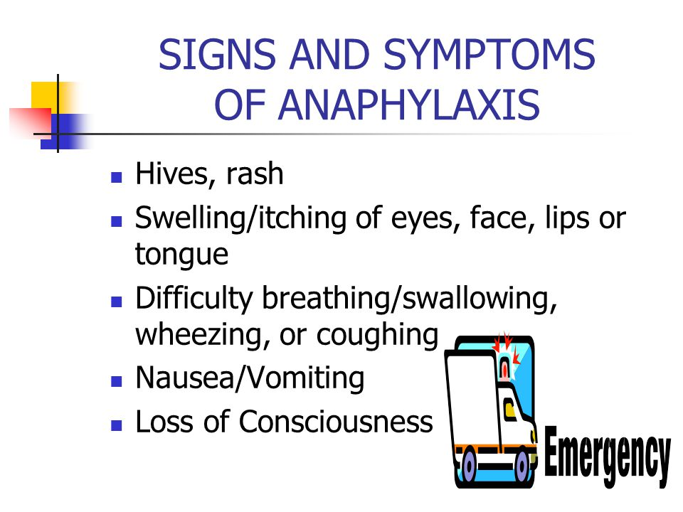 SEVERE ALLERGIC REACTION ANAPHYLAXIS Lung: Shortness of breath, wheeze, repetitive cough, difficulty breathing Heart: Pale, blue skin, faint, weak pulse, dizzy, confused, sense of doom Throat: Tight, hoarse, trouble breathing or swallowing, itching of lips or tongue Mouth: Obstructive swelling (tongue and or lips) Skin: Many hives/rash, swelling of eyes Gut: Nausea, vomiting, diarrhea, crampy pain