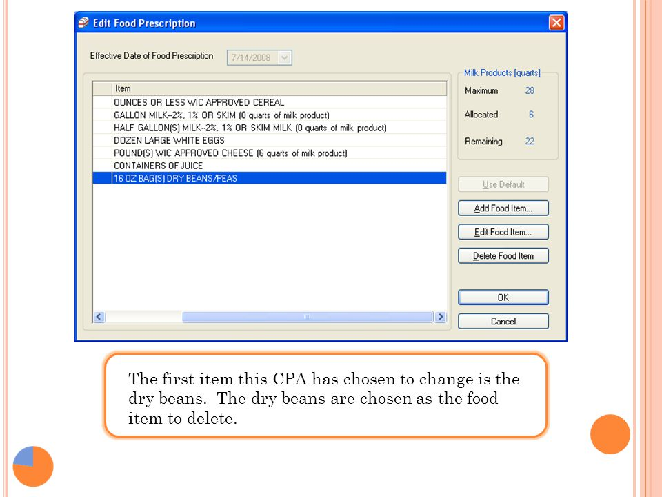 The first item this CPA has chosen to change is the dry beans. The dry beans are chosen as the food item to delete.