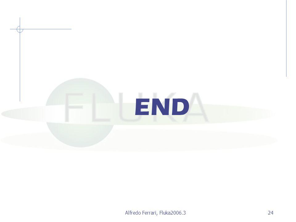 Alfredo Ferrari, Fluka2006.324 END