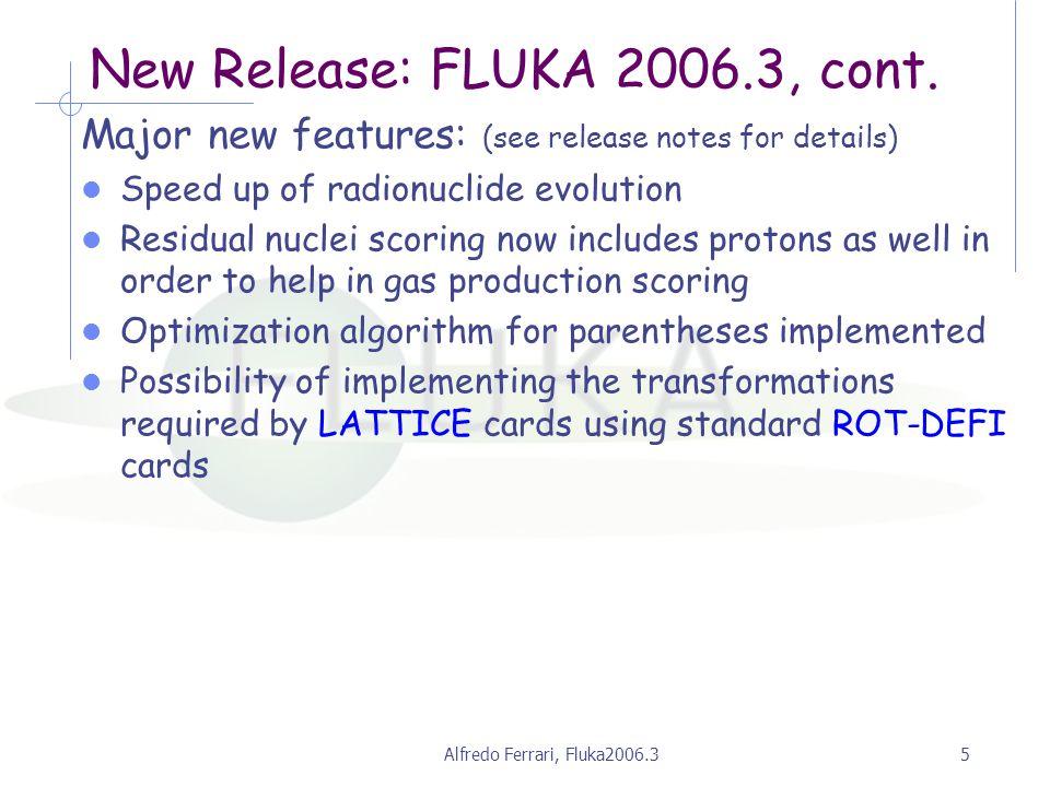 Alfredo Ferrari, Fluka2006.35 New Release: FLUKA 2006.3, cont.