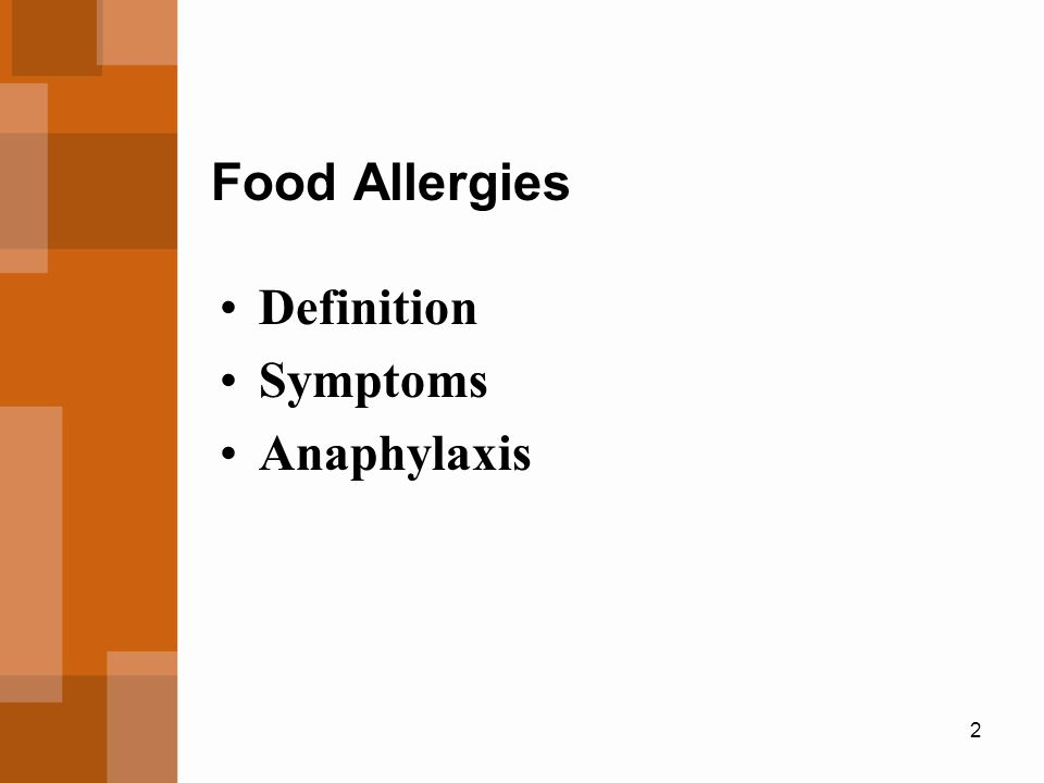 2 Food Allergies Definition Symptoms Anaphylaxis